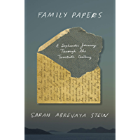 Family Papers: A Sephardic Journey Through the Twentieth Century (English Edition)