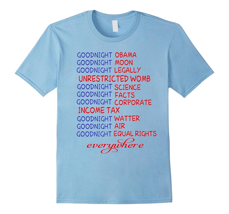 Goodnight Obama  Goodnight Moon  Goodnight Legally Shirt-CD