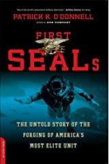 First SEALs: The Untold Story of the Forging of America's Most Elite Unit Kindle Edition