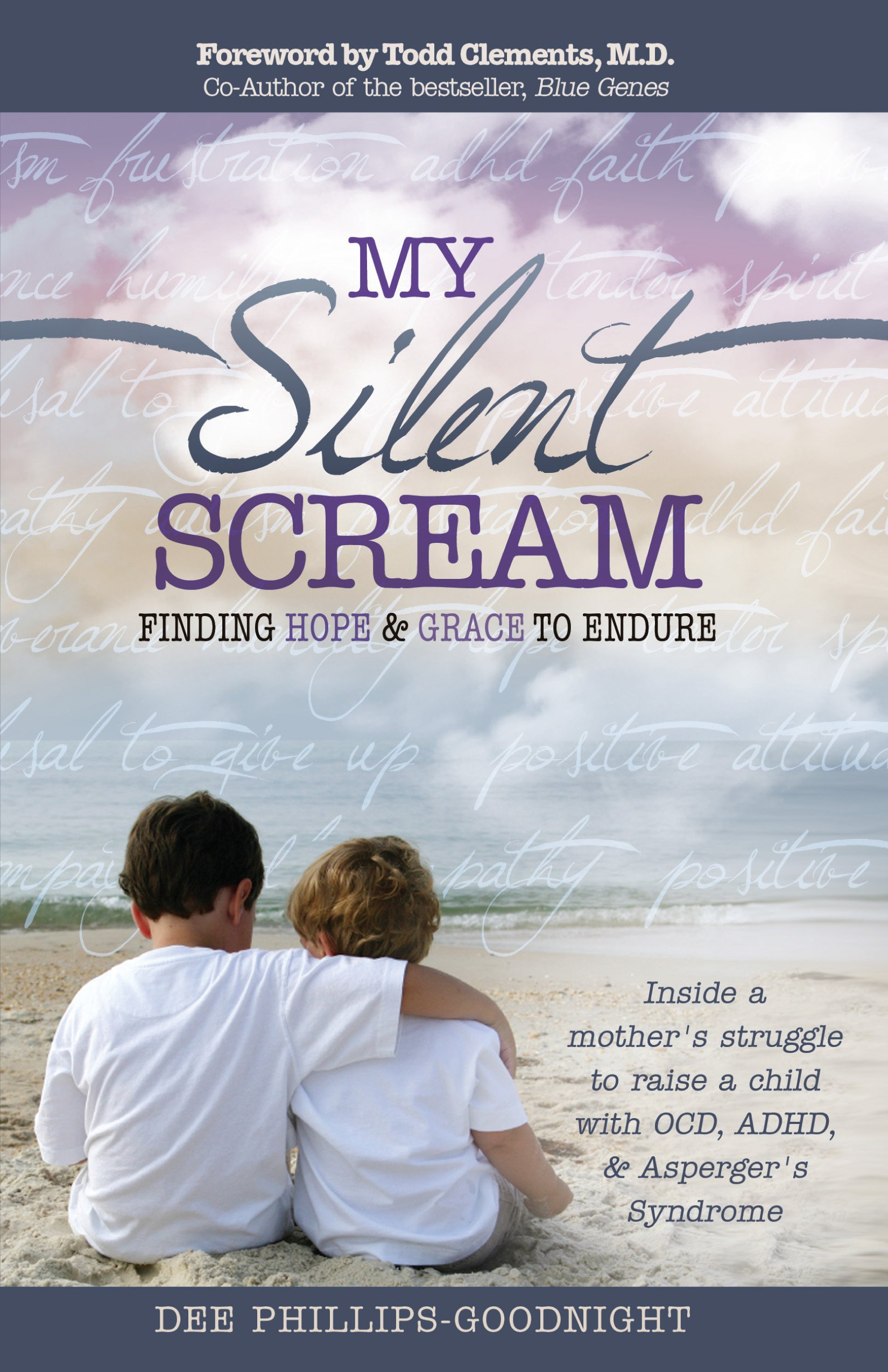 My Silent Scream: Finding Hope & Grace to Endure