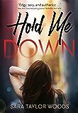 Hold Me Down (Carolina Girls Book 1)