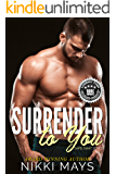 Surrender to You (SAPD SWAT Series Book 1)