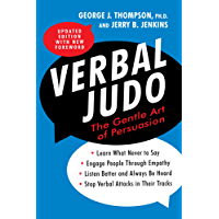 Verbal Judo, Second Edition: The Gentle Art of Persuasion