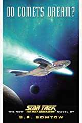 Do Comets Dream? (Star Trek: The Next Generation) Kindle Edition