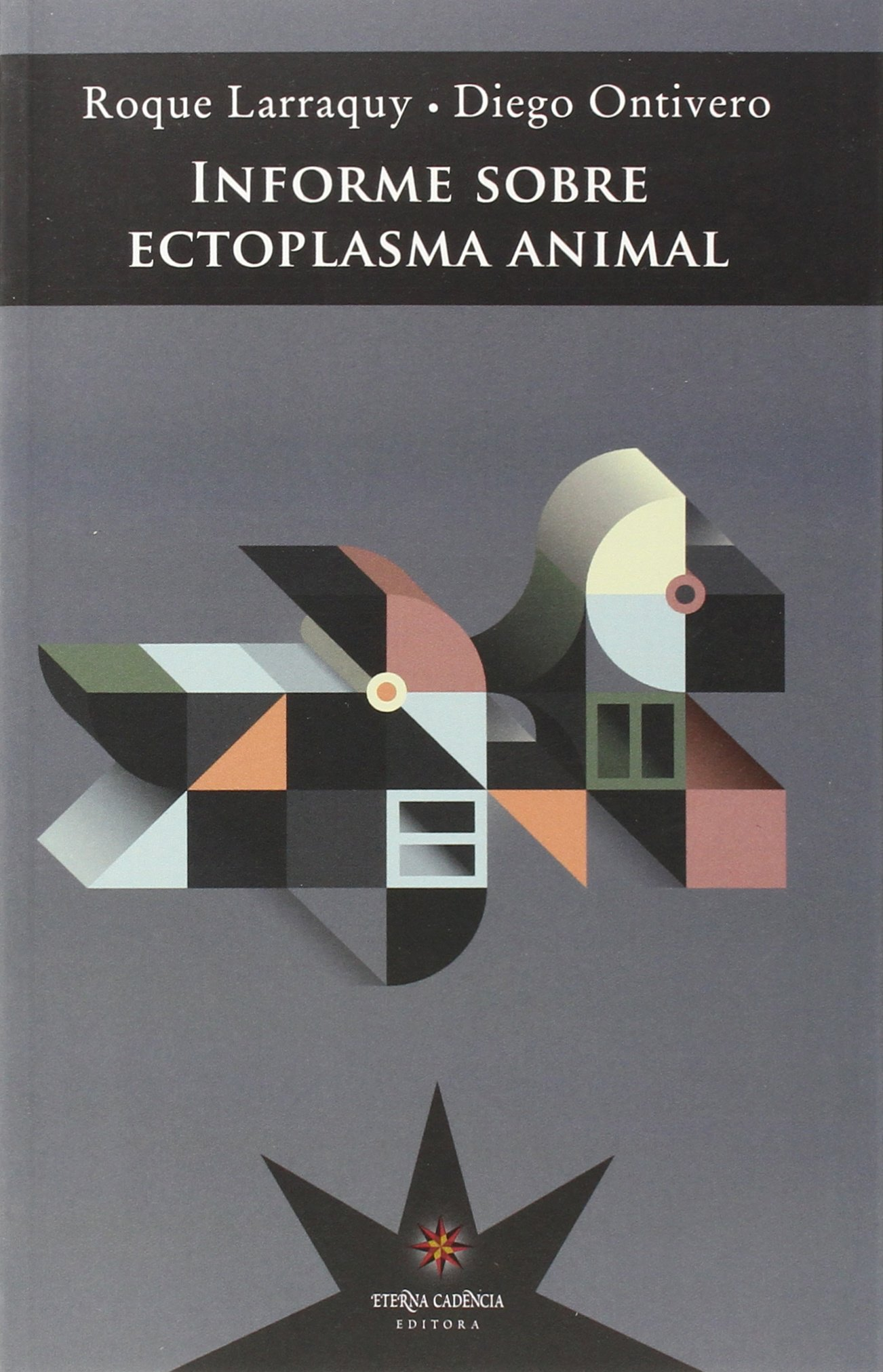 Informe Sobre Ectoplasma Animal (NOVELA): Amazon.es: Roque ...