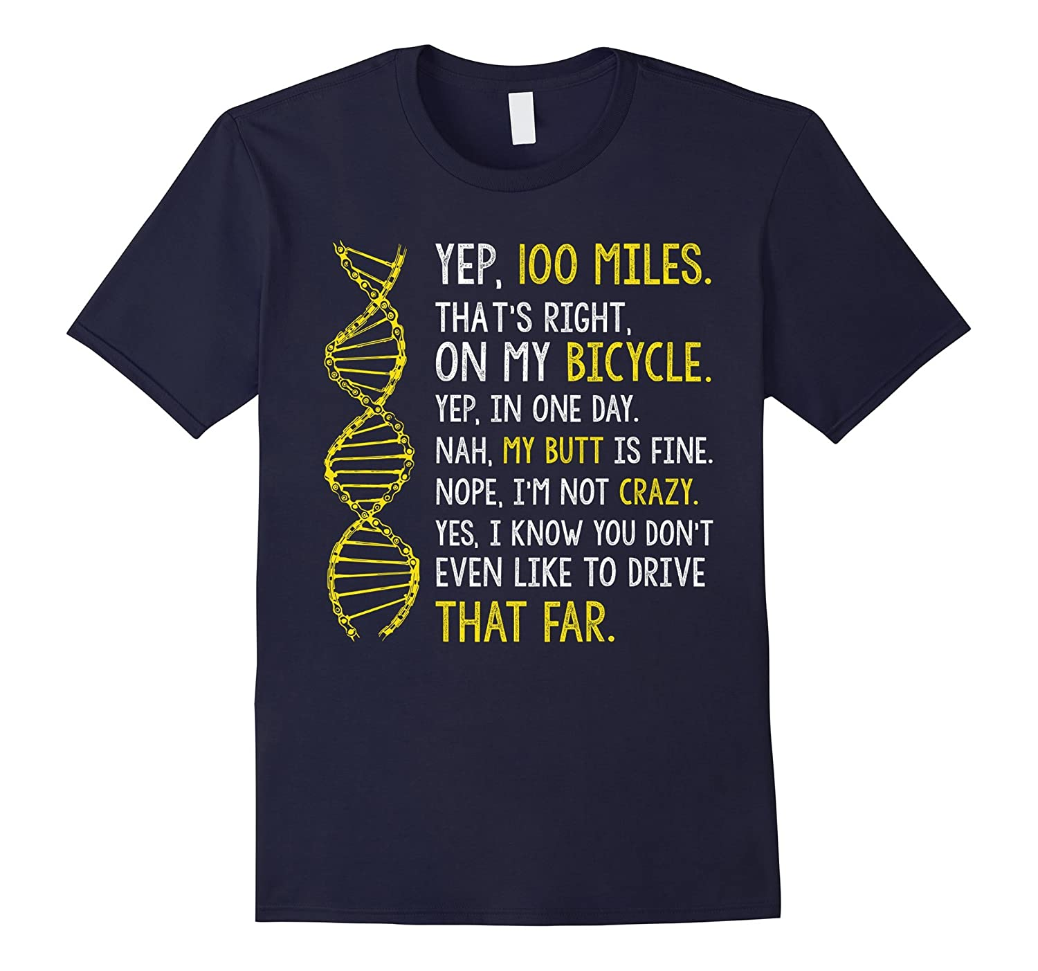 YEP 100 MILES on my bicycle T-Shirt-TH