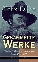 Gesammelte Werke: Historische Romane Erzählungen