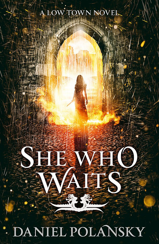 Download She Who Waits: Low Town 3 PDF