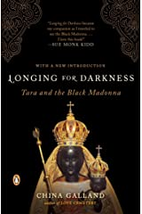 Longing for Darkness: Tara and the Black Madonna Paperback