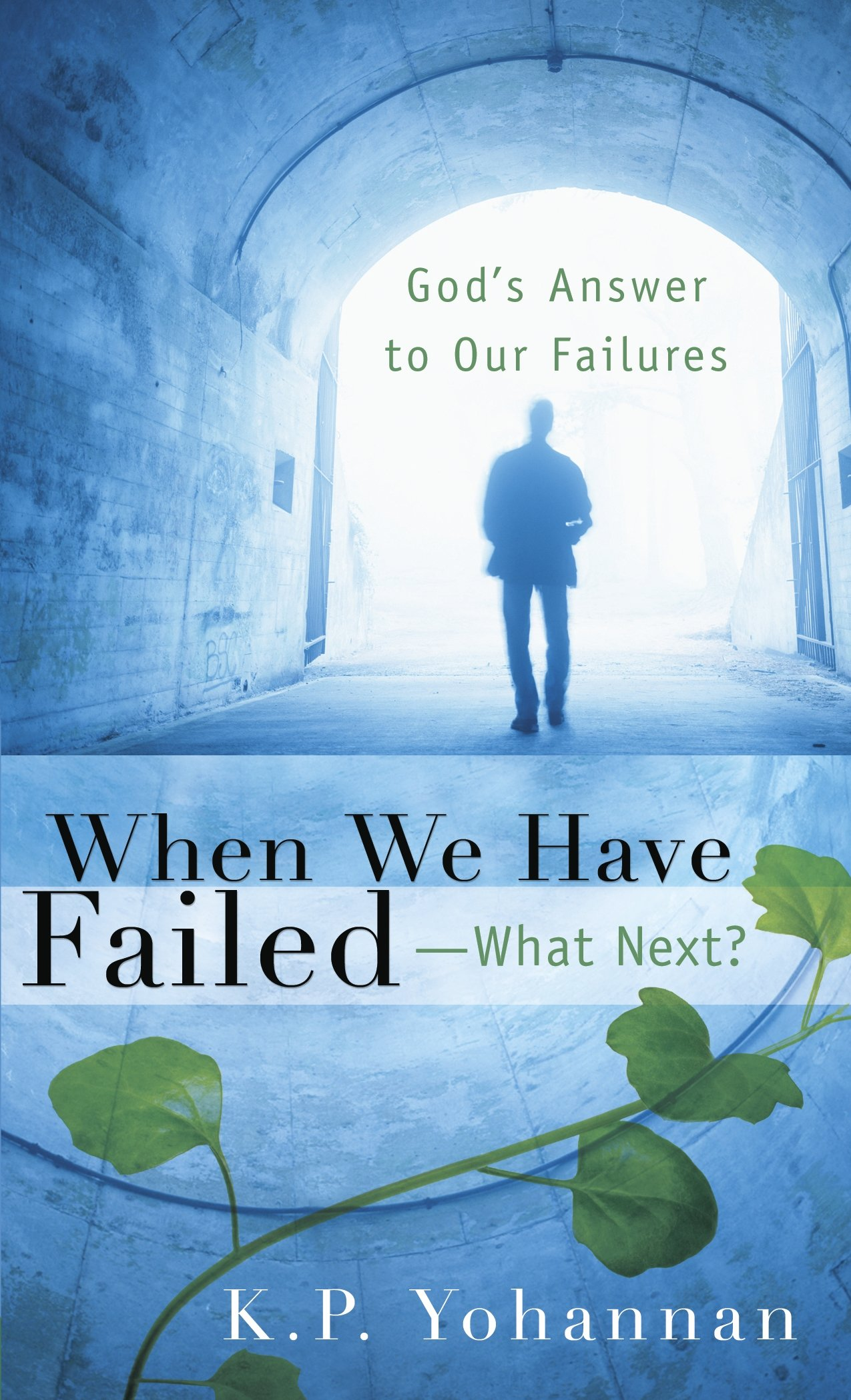 When We Failed - What Next? - KP Yohannan Books
