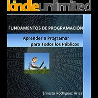 Fundamentos de Programacion: Para Todos los Públicos