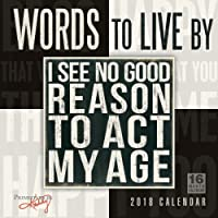Words To Live By — Primitives By Kathy 2018 Wall Calendar (CA0173)