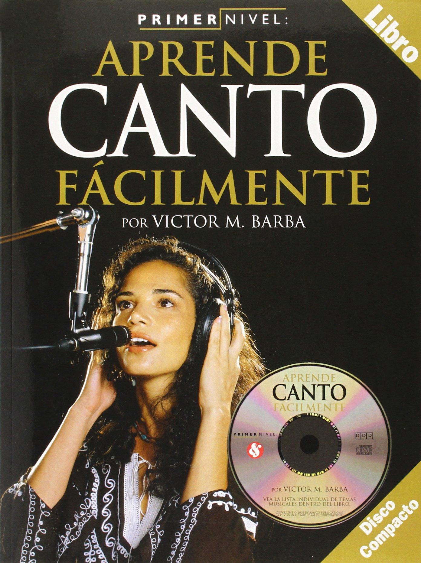 Primer Nivel: Aprende Canto Facilmente, Level 1: Chorus / Singing (Spanish Edition) ebook