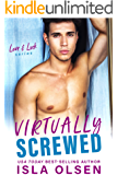 Virtually Screwed (Love & Luck Book 2)
