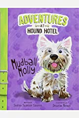 Mudball Molly (Adventures at Hound Hotel) Paperback