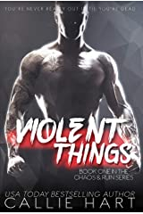 Violent Things (Chaos & Ruin Book 1) Kindle Edition