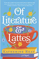 Of Literature and Lattes Kindle Edition