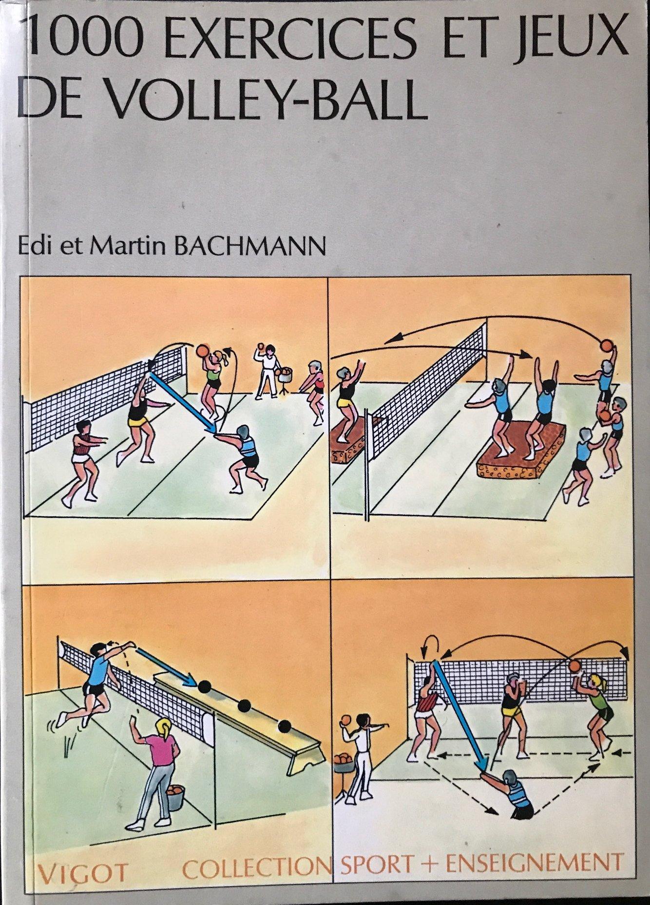 Amazon Fr 1000 Exercices Et Jeux De Volley Ball Bachmann Livres