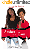 Lost in the Crowd: Amber and Cam: A Westbrook High Series Short (Book #6) (The Westbrook High Series)