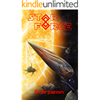Star Force: Extirpation (Star Force Universe Book 56) (English Edition)