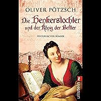 Die Henkerstochter und der König der Bettler: Teil 3 der Saga (Die Henkerstochter-Saga) (German Edition)