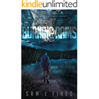 Burning Rains: A Post-Apocalyptic Survival Story (Mayhem and Madness Book 1) book cover