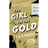 The Girl for the Gold: An unputdownable laugh-out-loud noir mystery set in the golden age of crime (Rusty Macduff Book 1)