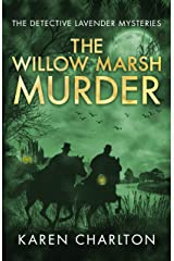 The Willow Marsh Murder (The Detective Lavender Mysteries Book 6) Kindle Edition