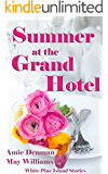Summer at the Grand Hotel : White Pine Island Stories