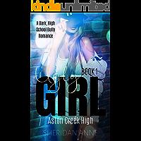 Ugly Girl: Aston Creek High (Book 1)