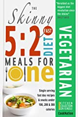 The Skinny 5:2 Fast Diet Vegetarian Meals For One: Single Serving Fast Day Recipes & Snacks Under 100, 200 & 300 Calories Kindle Edition