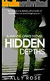 Hidden Depths: A fast-paced psychological thriller (Hanne Drais Book 1)