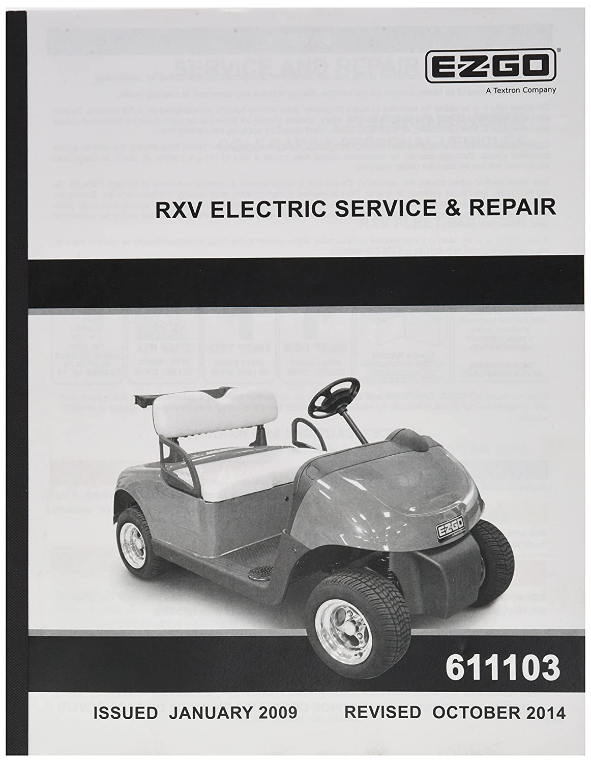 Amazon.com : EZGO 611103 2009 Current Service and Repair Manual Electric  RXV : Outdoor Decorative Fences : Garden & Outdoor