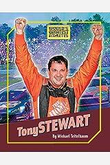 Tony Stewart (The World's Greatest Athletes Book 1274) Kindle Edition