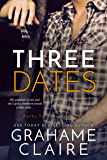 Three Dates: A Friends-To-Lovers Romance Novel (Paths To Love Book 2)