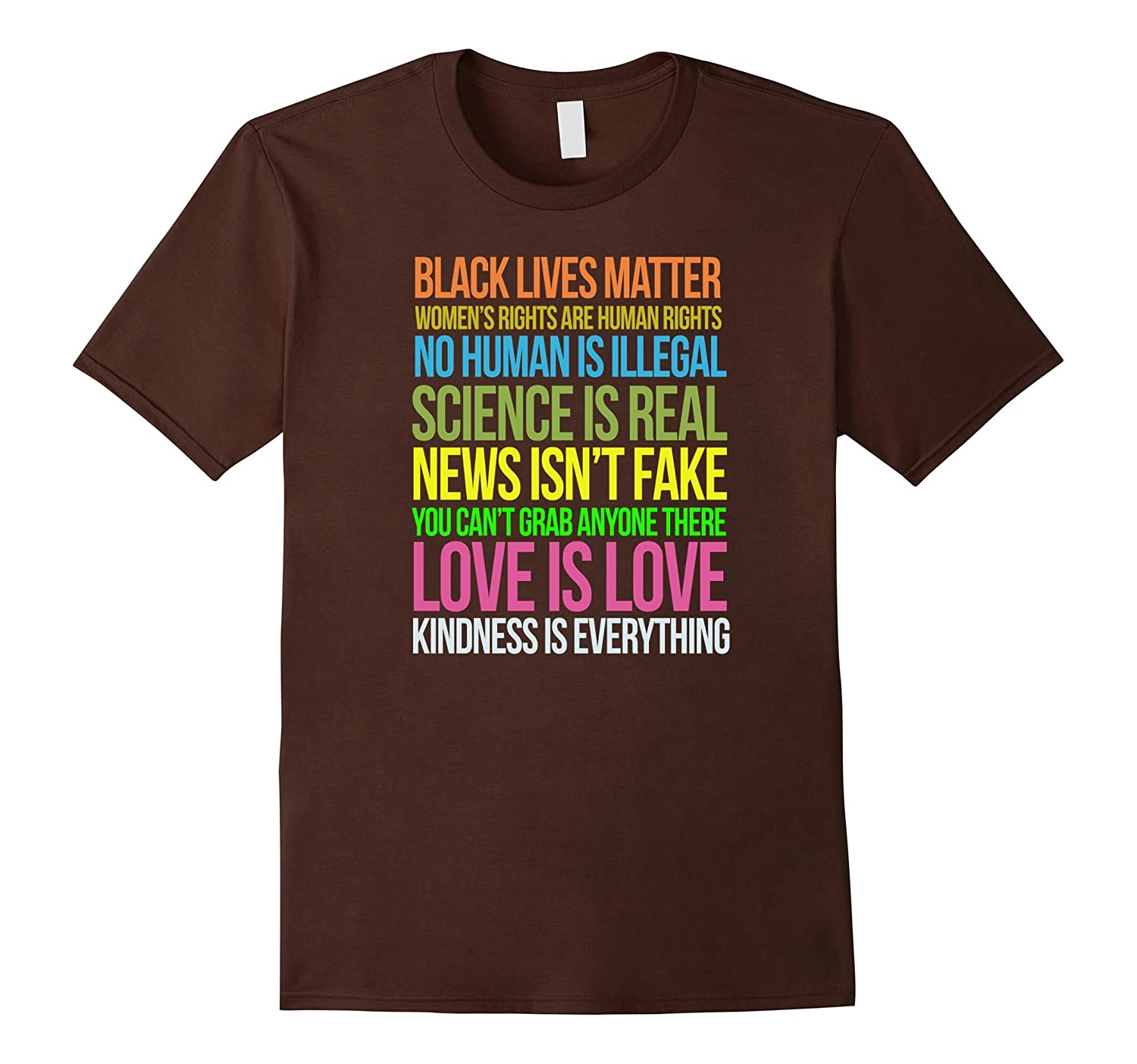 Kindness Is Everything Black Lives Love Is Love TShirt-Vaci