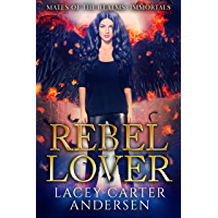 Rebel Lover: A WhyChoose Angel Romance: Immortals (Mates of the Realms Book 4) (English Edition)