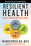 Resilient Health: How to Thrive in Our Toxic World