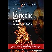 LA NOCHE ENAMORADA. De san Juan de la Cruz (Litteraria nº 16)