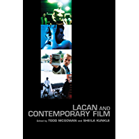 Lacan and Contemporary Film (English Edition)