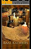 The Magickal Talismans of King Solomon (English Edition)