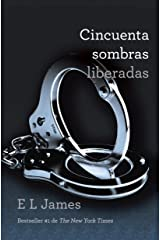 Cincuenta sombras liberadas (Spanish Edition) Kindle Edition