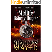 Midlife Bounty Hunter: A Paranormal Women's Fiction Novel (The Forty Proof Series Book 1) book cover