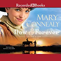 Now and Forever: Wild at Heart, Book 2