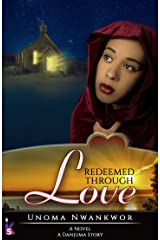 Redeemed Through Love: A Danjuma Story Kindle Edition