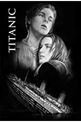 Titanic: Screenplay Kindle Edition