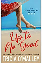 Up to No Good (The Siren Island Series Book 2) Kindle Edition
