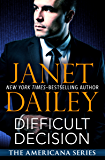 Difficult Decision: Connecticut (The Americana Series Book 7)