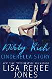Dirty Rich Cinderella Story (Dirty Rich Book 2)