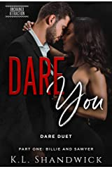 DARE You: DARE Duet Part One Billie and Sawyer (Unchained Attraction Book 1) Kindle Edition